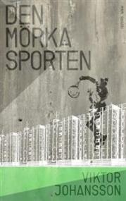 Den mörka sporten