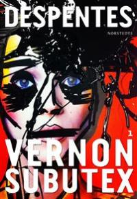 Vernon Subutex 1 av Virginie Despentes