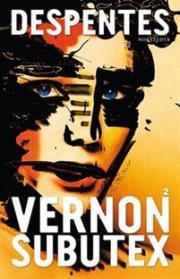 Vernon Subutex 2 av Virginie Despentes